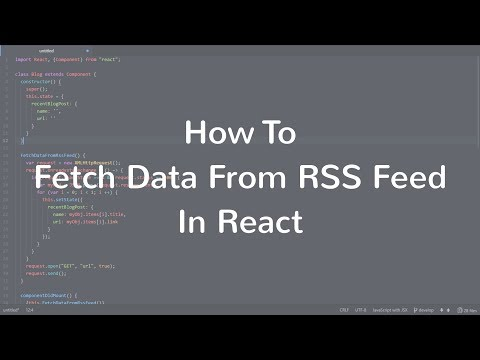 How to Fetch Data From RSS Feed In React?