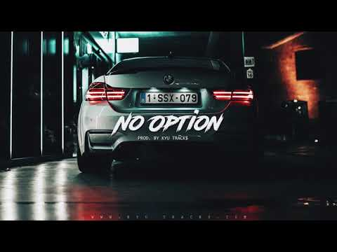 "FREE Rap Instrumental ""NO OPTION"" 