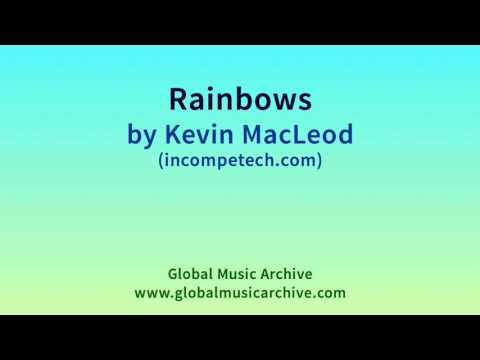 Rainbows by Kevin MacLeod 1 HOUR