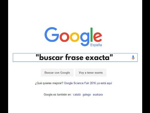 Cómo buscar en Google una frase exacta