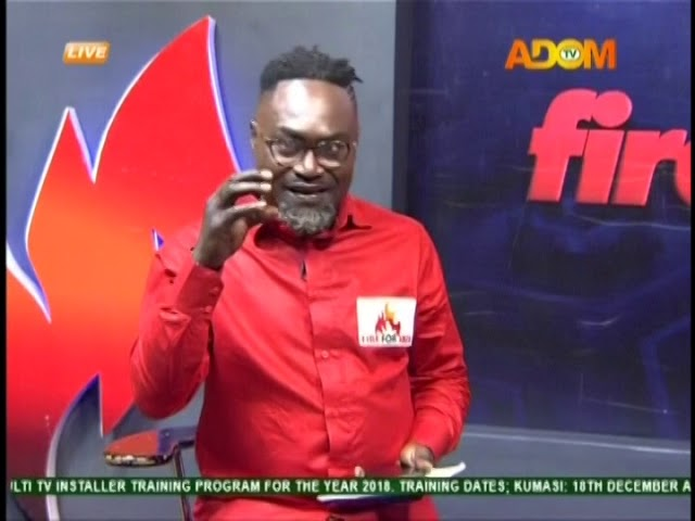 Commentary Position - Fire 4 Fire on Adom TV (19-10-18)