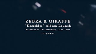 "Zebra & Giraffe - ""Goodbye"" (from the Knuckles Album Launch, Cape Town)"