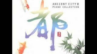 Autumn Rain - Ancient City II Piano Collection - Naoyuki Onda