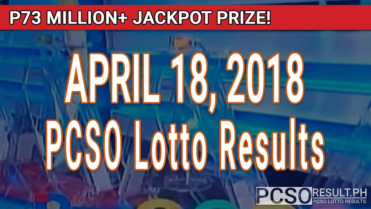 PCSO Lotto Results Today April 18, 2018 (6/55, 6/45, 4D, Swertres, STL &  EZ2)