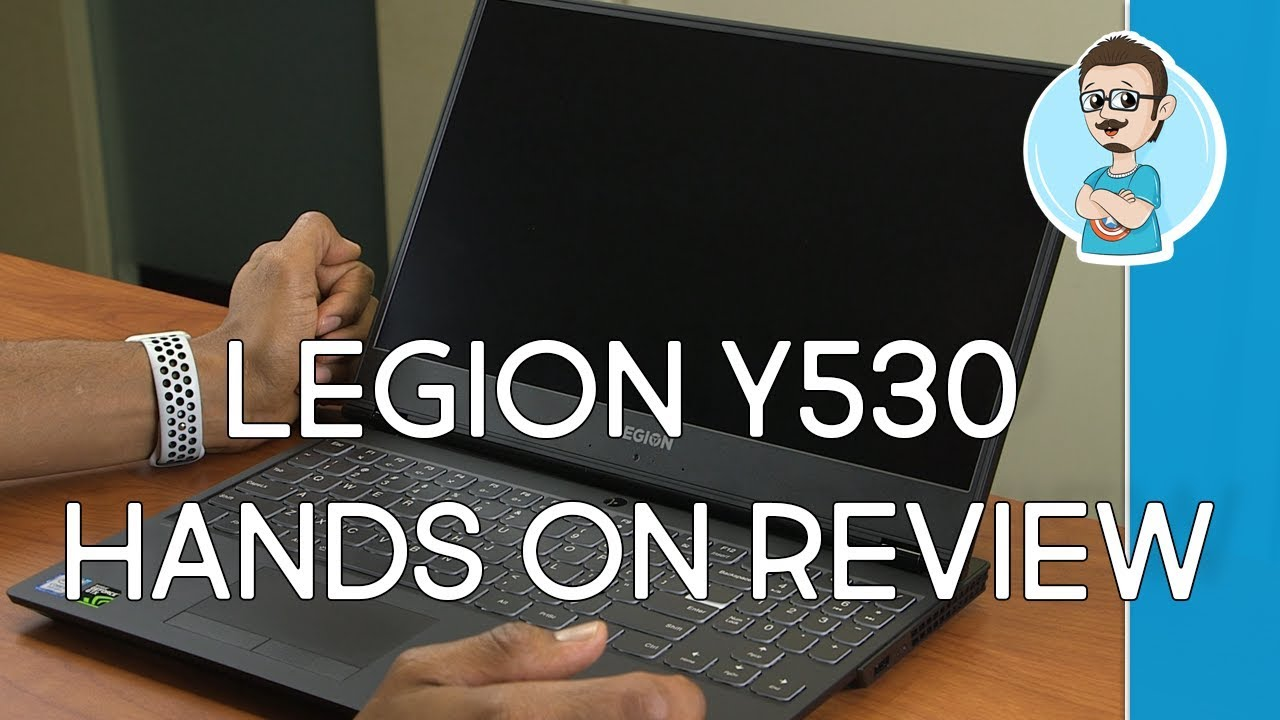 Lenovo Legion Y530 Gaming Laptop Review | Hands On!