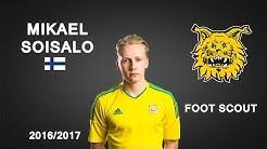 MIKAEL SOISALO | FC Ilves | Goals, Skills, Assists | 2016/2017 (HD)