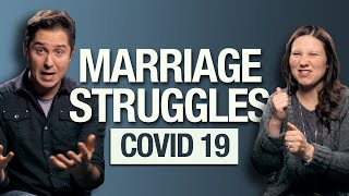 Marriage Struggles During Covid 19 (Catholic)