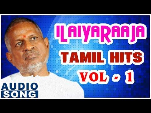 Ilayaraja Tamil Hits | Jukebox | Vol 1 | Ilayaraja Tamil Hits Songs | Best Hits | Music Master