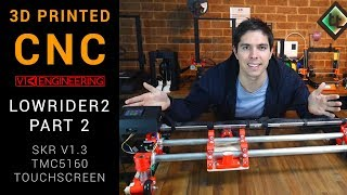 MPCNC Lowrider part 2 - belts, wiring, firmware: Ramps + SKR V1.3, TMC5160 & touch screen