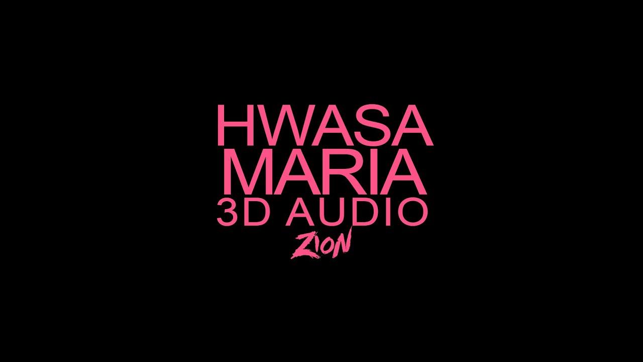 HWASA(화사) - Maria(마리아) (3D Audio Version)