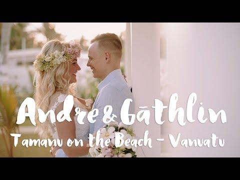 Andre&Gathlin •Wedding in Vanuatu • Trailer