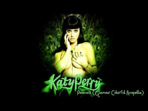 Katy Perry - Peacock (Glamour Colorful Acapella) HD CLEAN