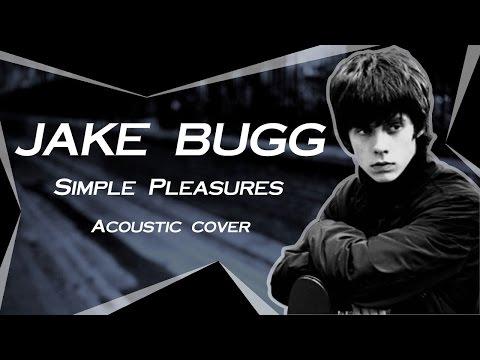 Jake bugg - Simple pleasures (Acoustic Instrumental Cover )