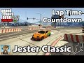 Fastest Sports Cars (Jester Classic) - GTA 5 Best Fully Upgraded Cars Lap Time Countdown