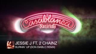 Jessie J Ft. 2 Chainz - Burnin