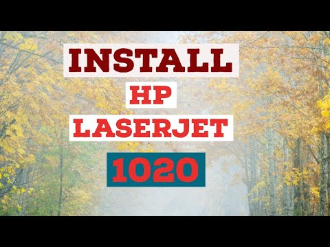 HOW TO DOWNLOAD AND INSTALL HP LASERJET 1020 PRINTER DRIVER ON WINDOWS 10, WINDOWS 7 AND WINDOWS 8