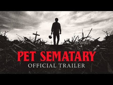 Scottro - 'Pet Sematary' Reboot Trailer Released