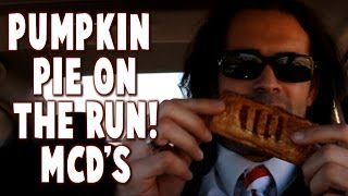 McDonalds Pumpkin Pie Hits The Sweet Spot (Eating On The Run Episode 6)