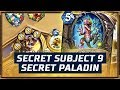 Secret Subject 9 | Secret Paladin | The Boomsday Project | Hearthstone