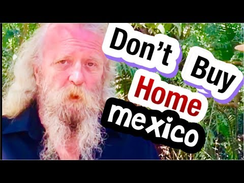 DONT Buy A Home In Mexico Lo De Marco's 8 TIPS Buy OR Rent