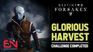 Destiny 2 - Glorious Harvest Weekly Bounty - Challenge Completed