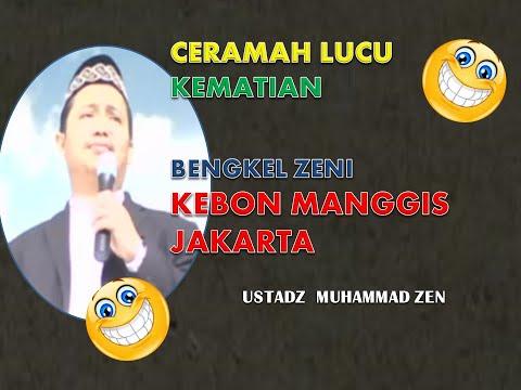Ceramah Lucu tentang Kematian bag. I --Muhammad Zen MP3 di Bengkel Zeni Kebon Manggis.wmv