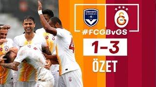 ÖZET | Bordeaux 1-3 Galatasaray