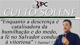Culto Solene - 09/08/2020