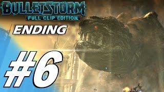 Bulletstorm: Full Clip Edition (PS4) - Gameplay Walkthrough Part 6 - Final/Ending