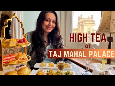High Tea Buffet at Taj Mahal Palace Hotel Mumbai - Sea Lounge | Mumbai Food Vlog with the best view!
