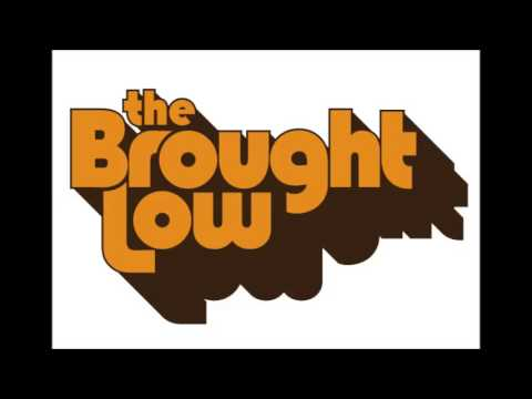 The Brought Low - Shakedown