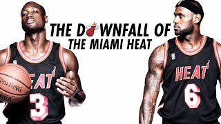 The Downfall Of The Miami Heat