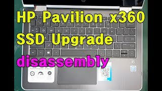 HP Pavilion x360 SSD Uparade disassembly x360 11m-ad113dx