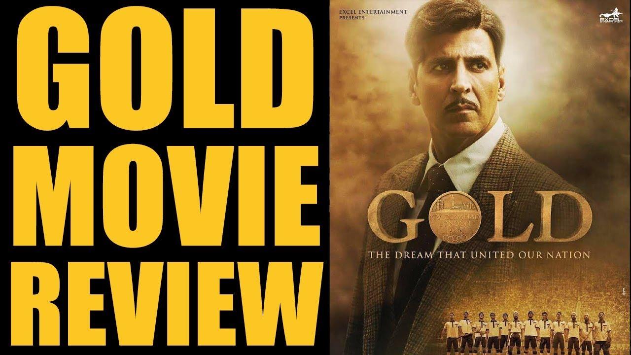 Gold Film Review | Akshay Kumar | Vineet Singh | Amit Sadh | Sunny Kaushal | Kunal Kapoor | Mauni