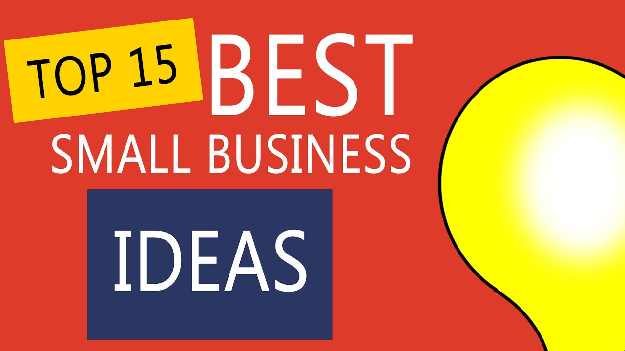 Top 15 Best Small Business Ideas To Start Your Own Business   YouTube