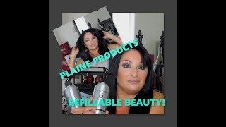 PLAINE PRODUCTS! REFILLABLE BEAUTY! REDUCE WASTE! OVER 50 BEAUTY
