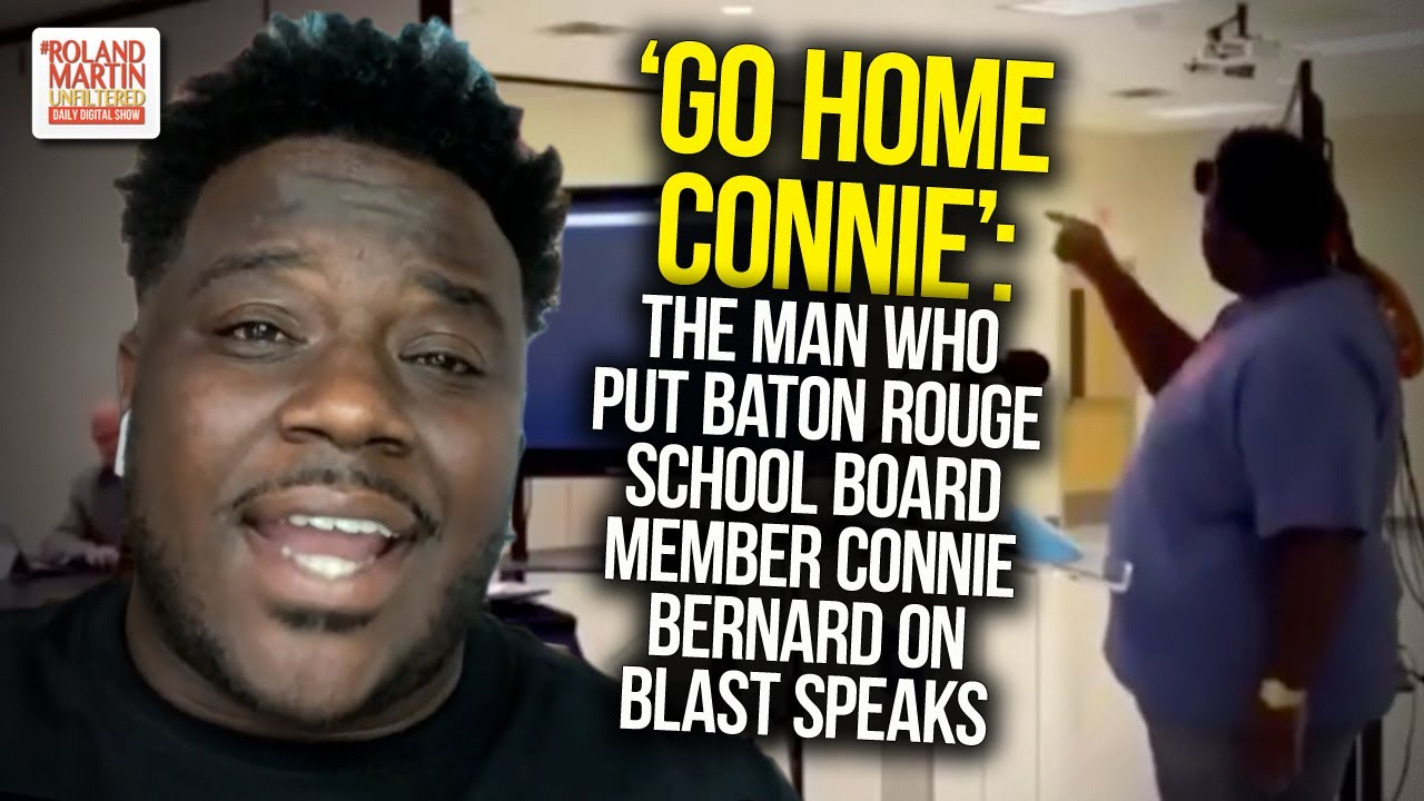 'Go Home Connie': The Man Who Put Baton Rouge School Board Member Connie Bernard On Blast
