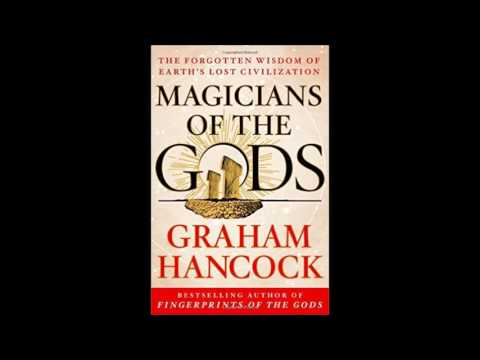GRAHAM HANCOCK, MAGICIANS OF THE GODS: The Forgotten Wisdom of Earth's Lost Civilization.
