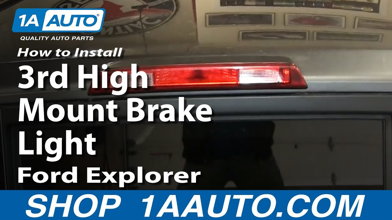 How To Install Replace Third 3rd High Mount Brake Light 200210 Ford Explorer Mercury