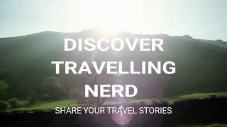 Travelling Nerd - Share Your Travel Journey