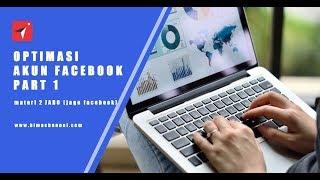 optimasi akun facebook | belajar facebook marketing bersama bima