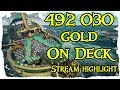 We made nearly 500 000 gold in 1 grind  - Sea Of Thieves - Stream Highlight