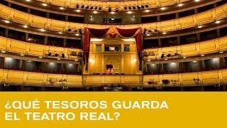 Teatro Real desde dentro: ¿Qué tesoros guarda en su interior?