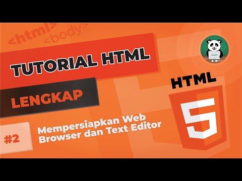 Belajar HTML #2 : Mempersiapkan Web Browser Dan Text Editor