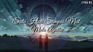 Mala Agatha - Satu Hati Sampai Mati Lirik