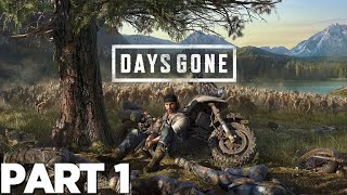 Days Gone Walkthrough Gameplay Part 1 - Intro  Ps4 Pro