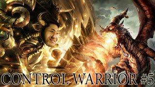 Hearthstone Control Warrior #5 - Control Freak