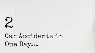 2 CAR ACCIDENTS IN ONE DAY   RadiantVlogs