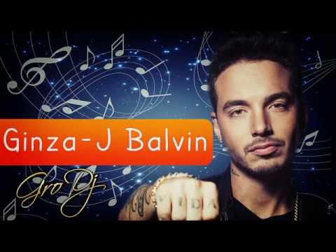 Ginza   J Balvin   Gro Dj  Remix