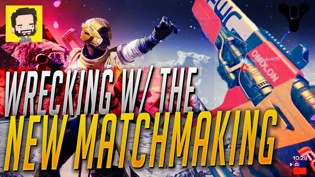 Destiny taken king matchmaking